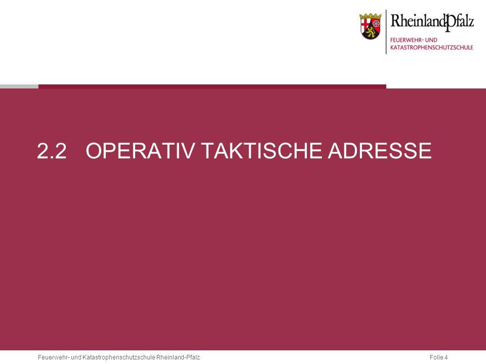2.2 Operativ taktische Adresse