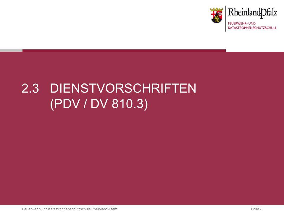 2.3 Dienstvorschriften (PDV / dv 810.3)