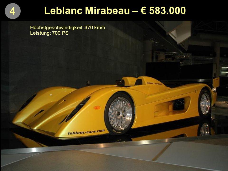 4 Leblanc Mirabeau – € 583.000 Höchstgeschwindigkeit: 370 km/h