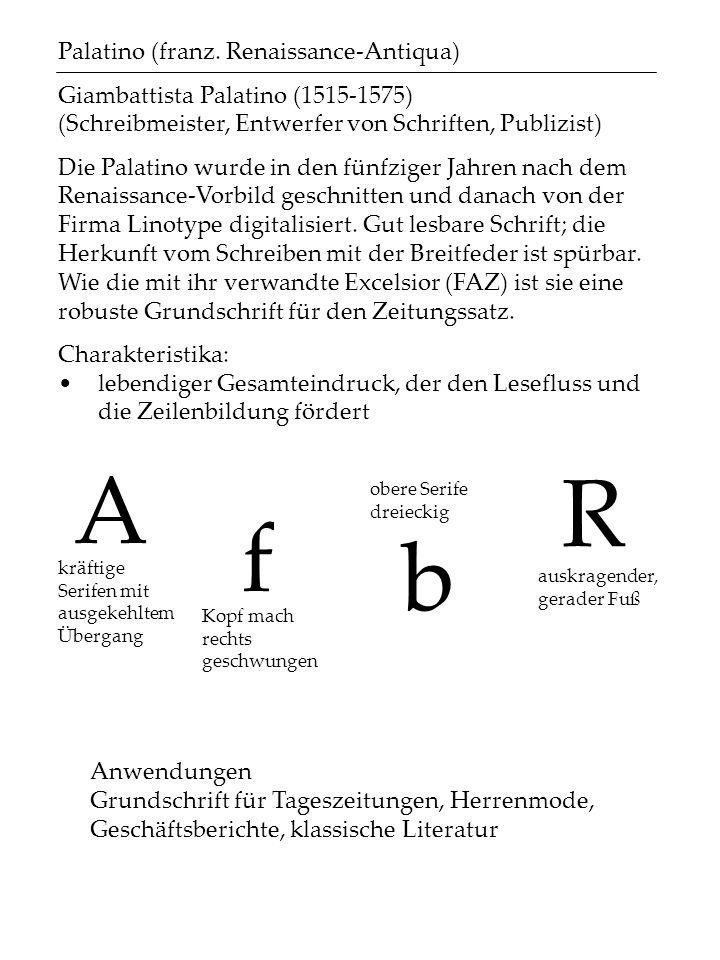 A R f b Palatino (franz. Renaissance-Antiqua)