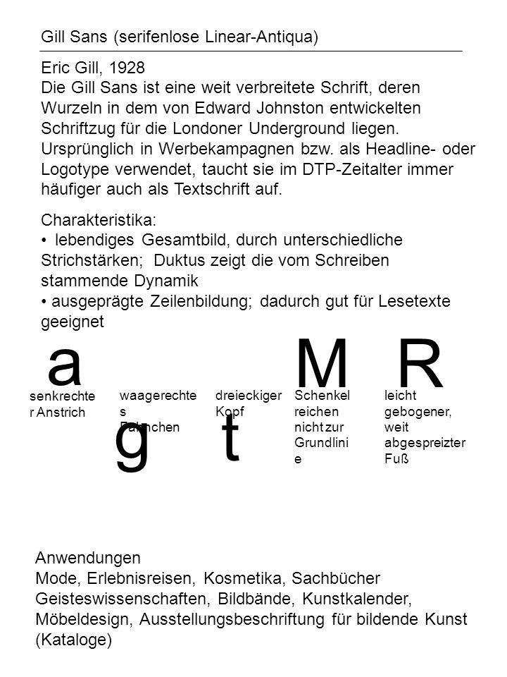 a M R g t Gill Sans (serifenlose Linear-Antiqua)