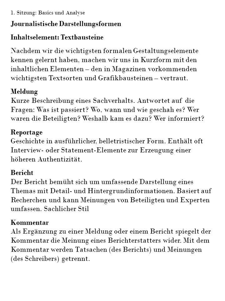 Journalistische Darstellungsformen Inhaltselement: Textbausteine