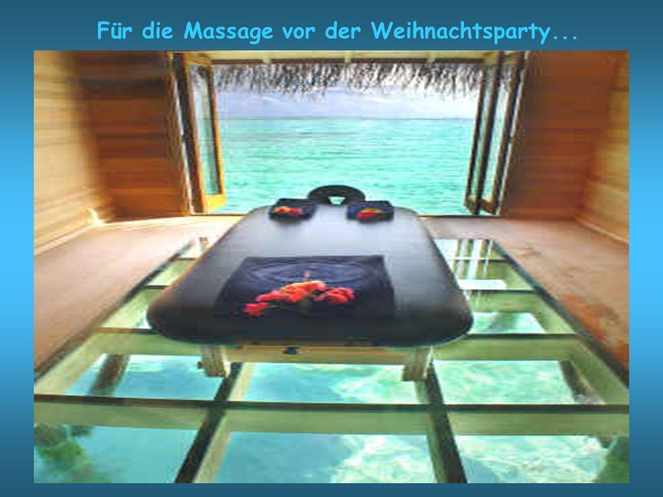 Für die Massage vor der Weihnachtsparty...