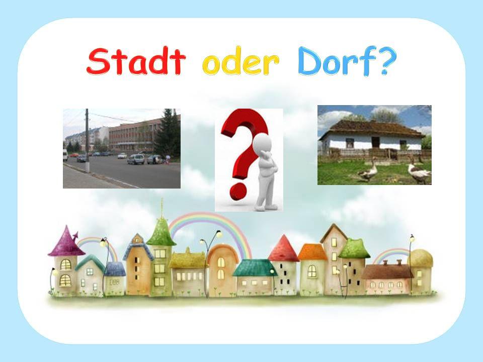 Stadt oder Dorf