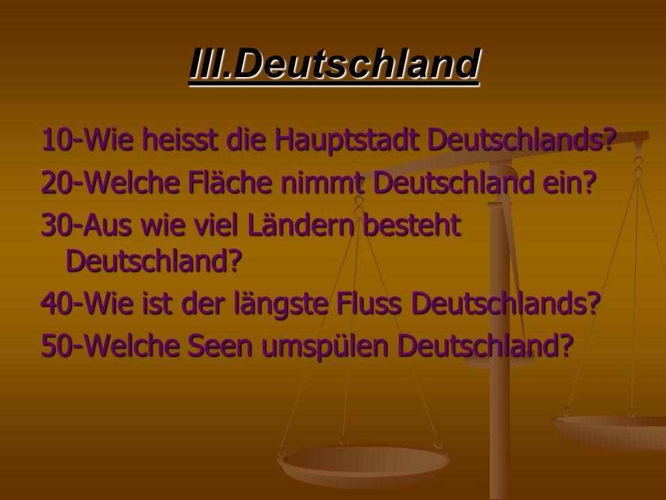 III.Deutschland 10-Wie heisst die Hauptstadt Deutschlands