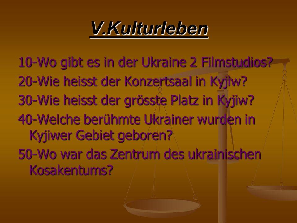 V.Kulturleben 10-Wo gibt es in der Ukraine 2 Filmstudios