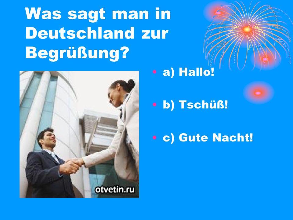 Was sagt man in Deutschland zur Begrüßung