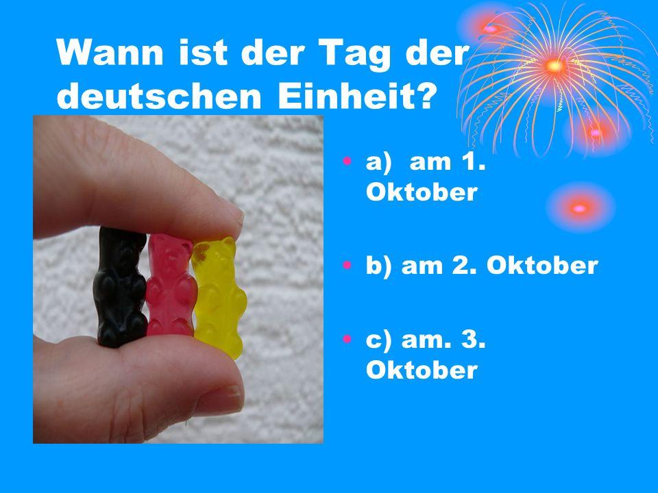 Wann ist der Tag der deutschen Einheit