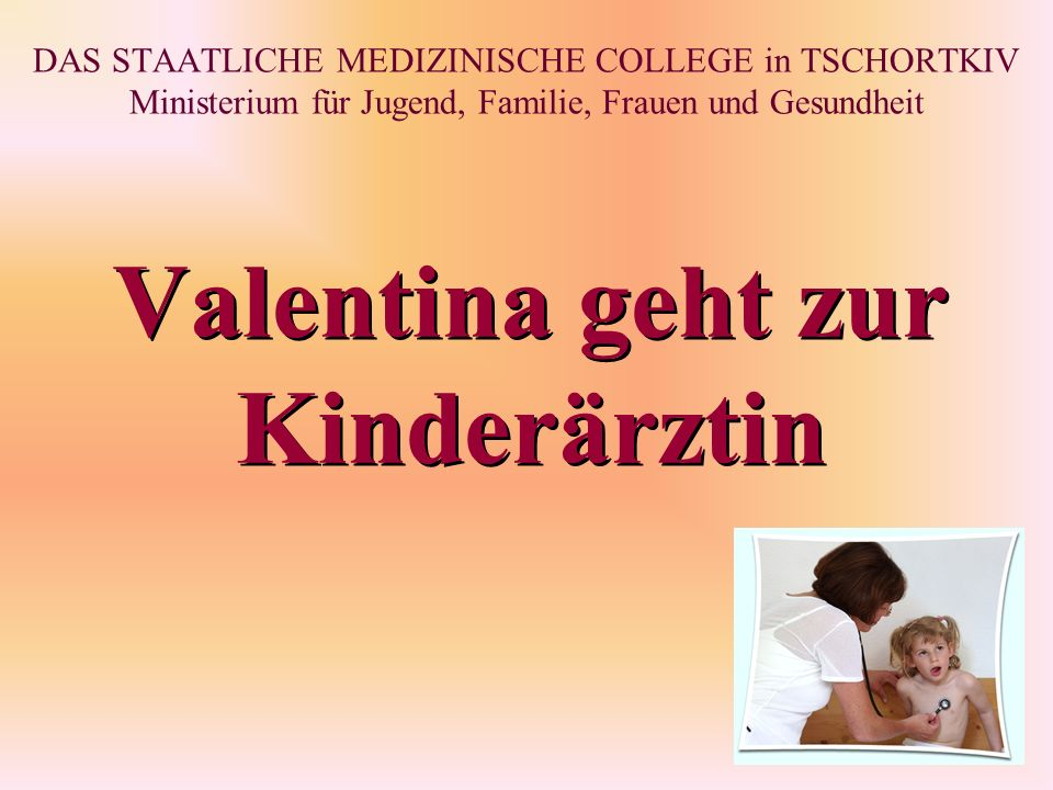 Valentina geht zur Kinderärztin