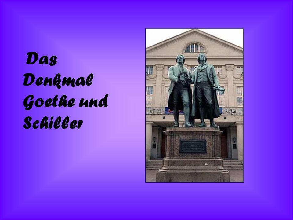 Das Denkmal Goethe und Schiller