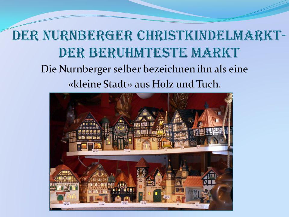 Der Nurnberger Christkindelmarkt- der beruhmteste Markt