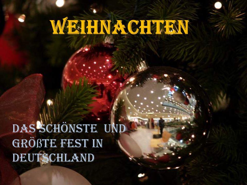 Weihnachten Das schönste und größte Fest in Deutschland