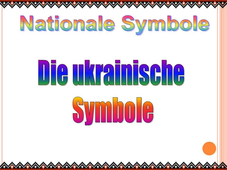 Nationale Symbole Die ukrainische Symbole