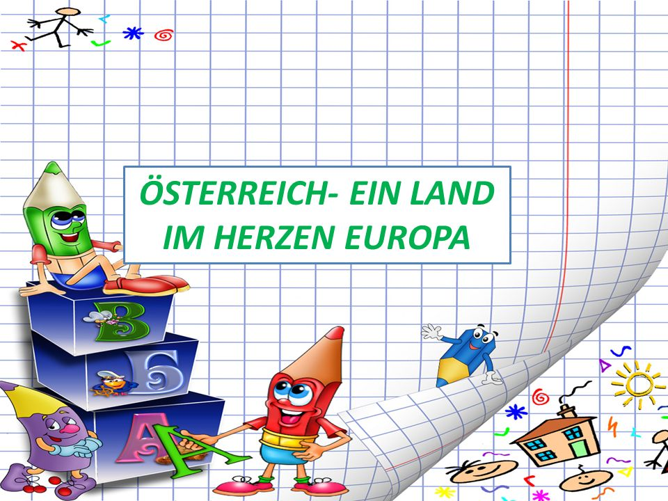 ÖSTERREICH- EIN LAND IM HERZEN EUROPA