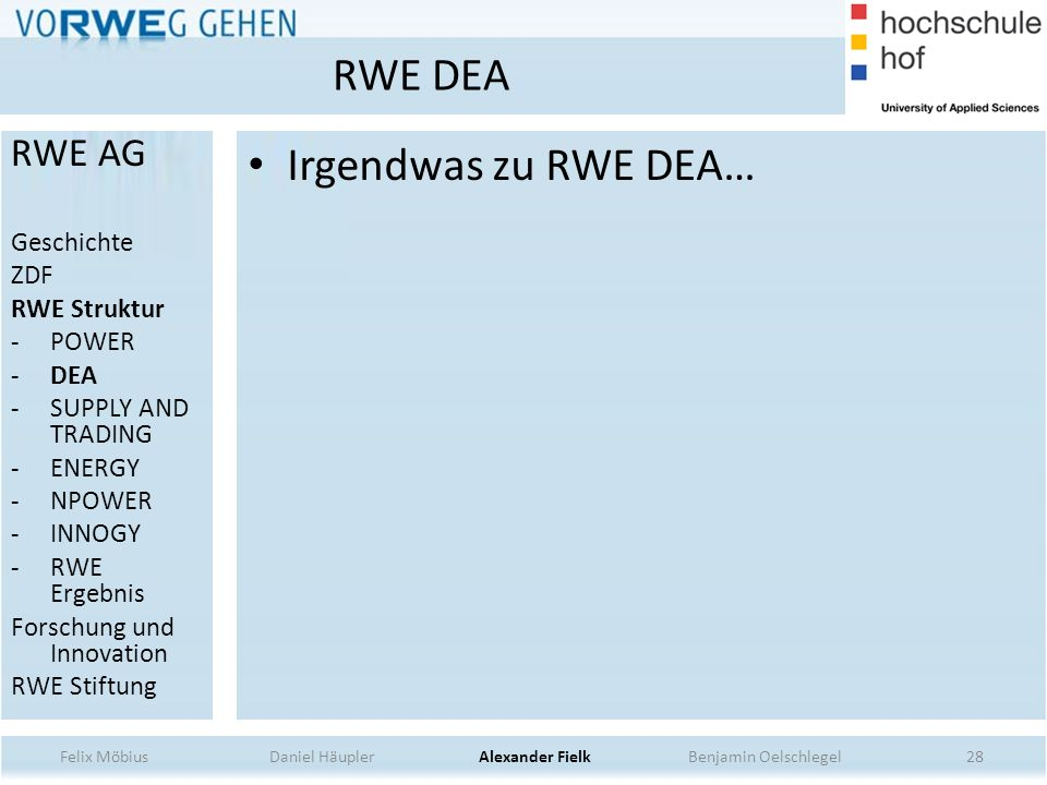 RWE DEA Irgendwas zu RWE DEA… RWE AG Geschichte ZDF RWE Struktur POWER