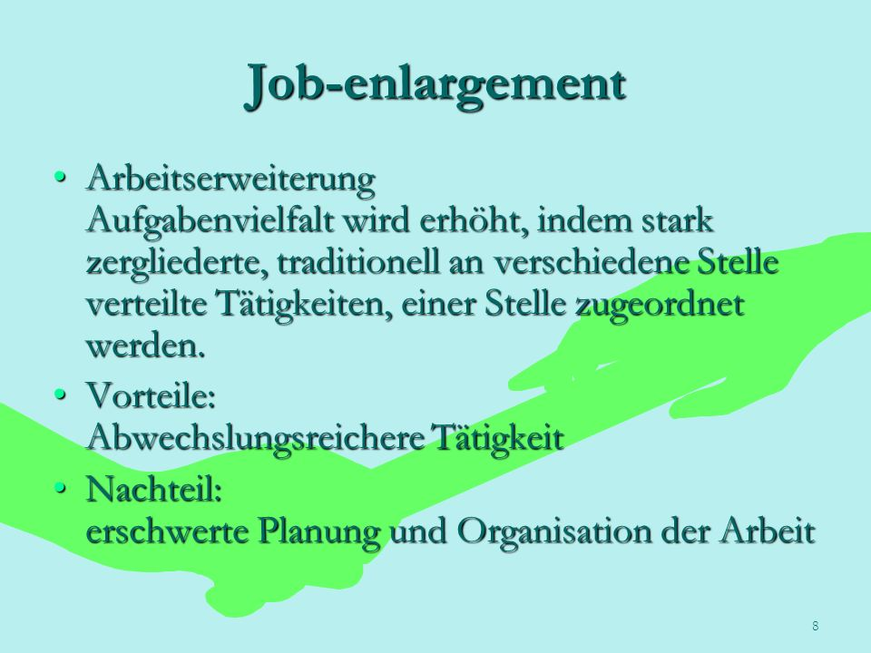 Job-enlargement
