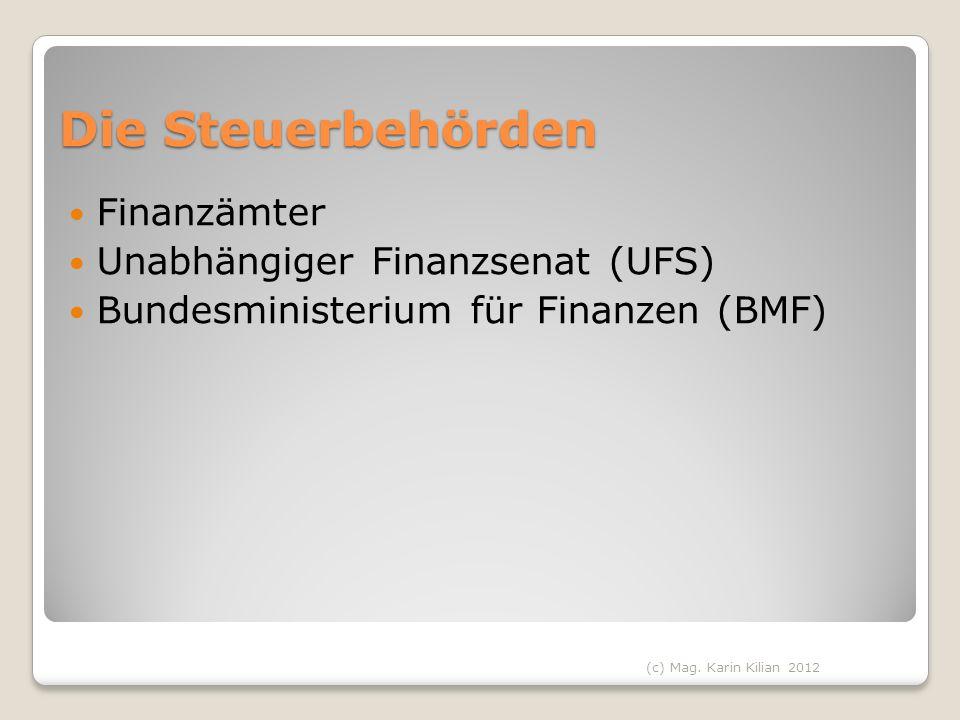 Die Steuerbehörden Finanzämter Unabhängiger Finanzsenat (UFS)