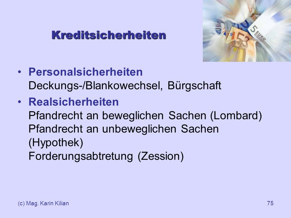 Personalsicherheiten Deckungs-/Blankowechsel, Bürgschaft