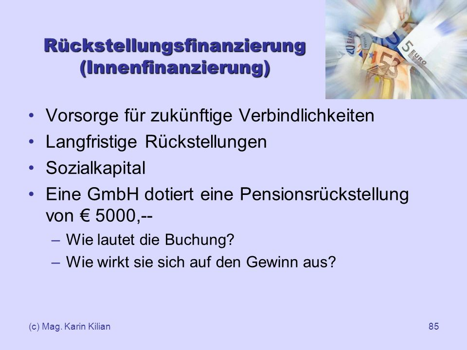 Rückstellungsfinanzierung (Innenfinanzierung)