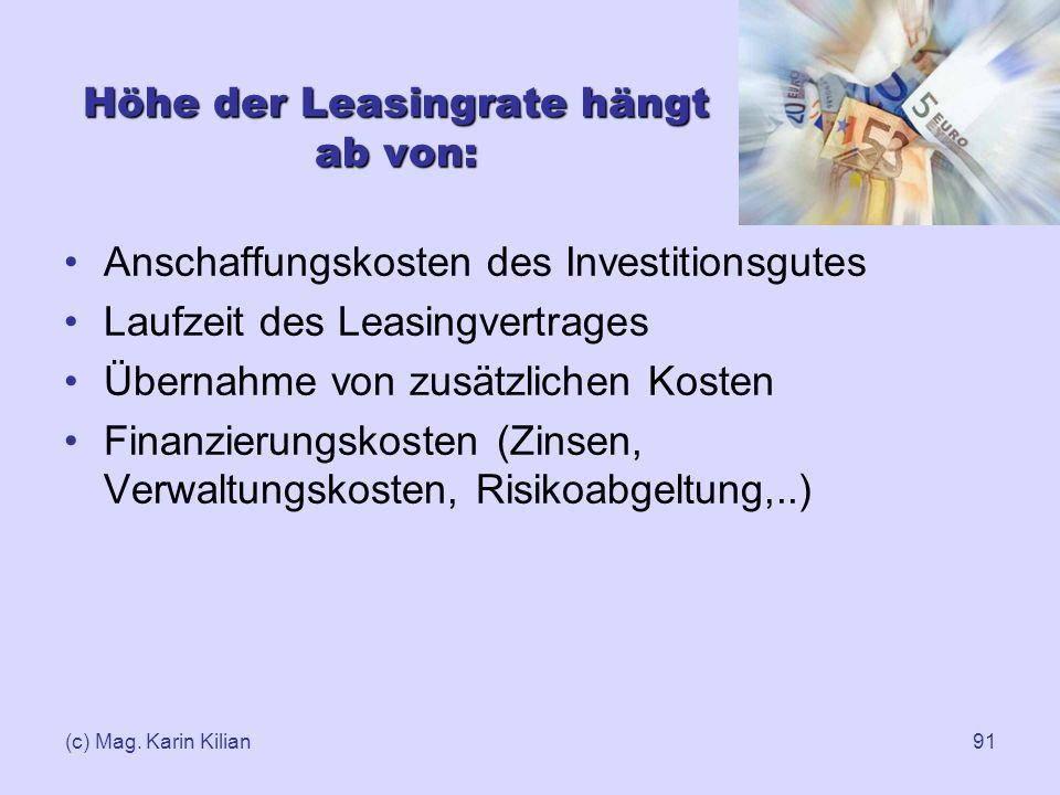 Höhe der Leasingrate hängt ab von: