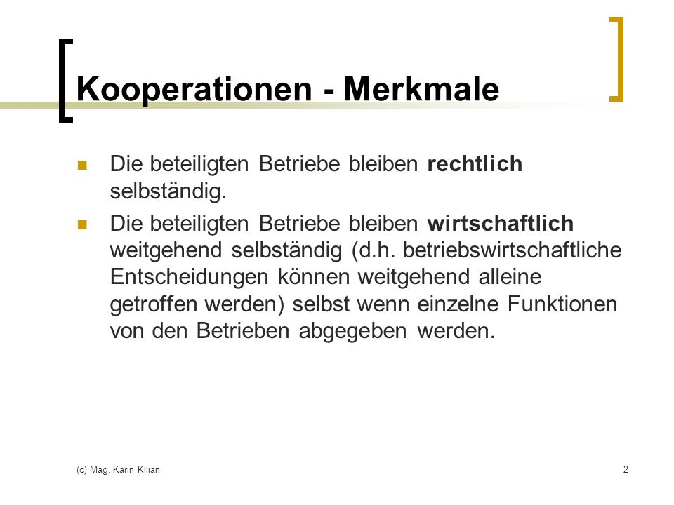 Kooperationen - Merkmale