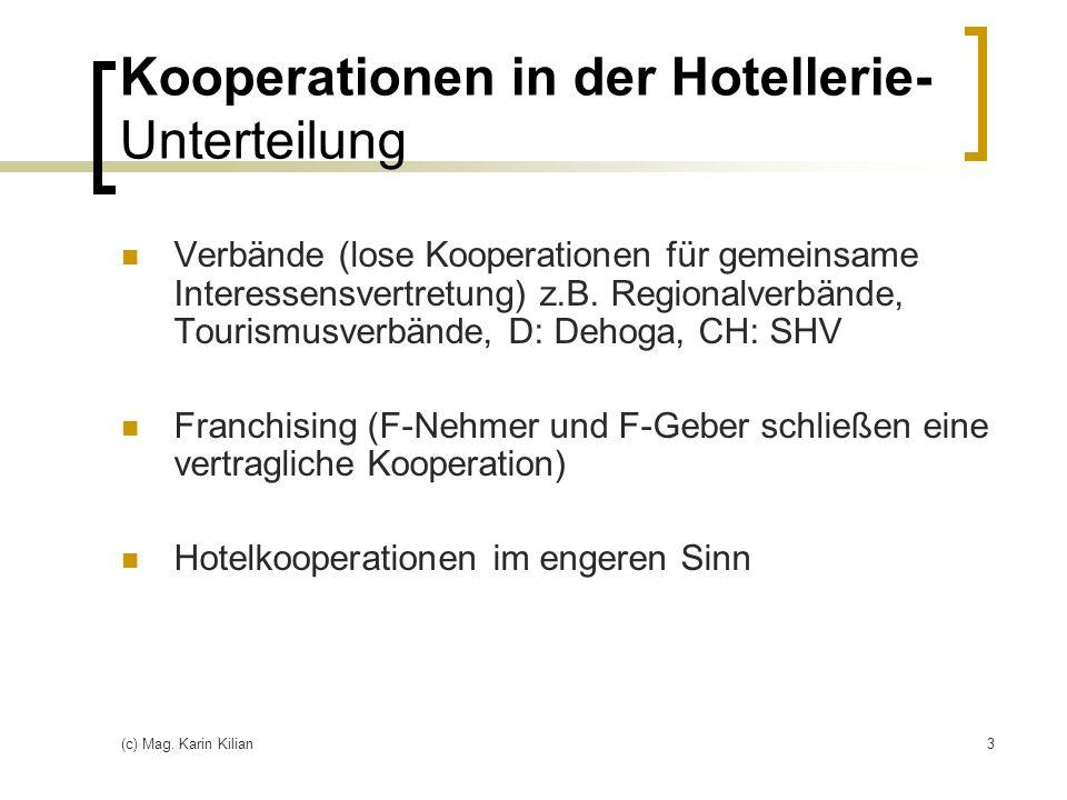 Kooperationen in der Hotellerie- Unterteilung