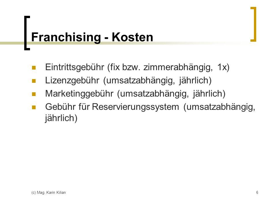 Franchising - Kosten Eintrittsgebühr (fix bzw. zimmerabhängig, 1x)