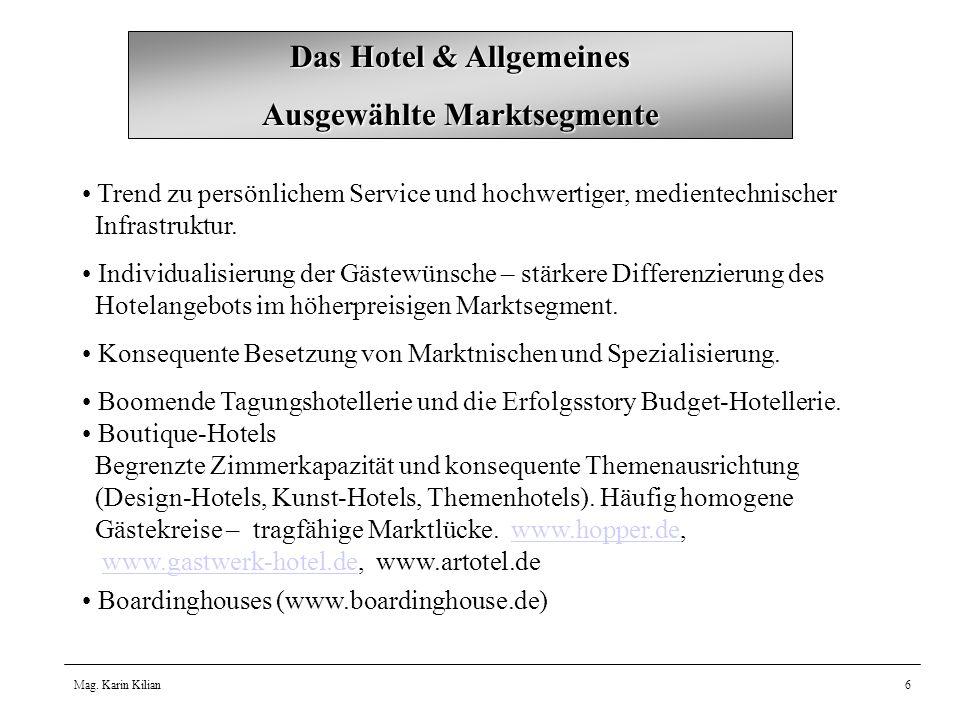Das Hotel & Allgemeines Ausgewählte Marktsegmente