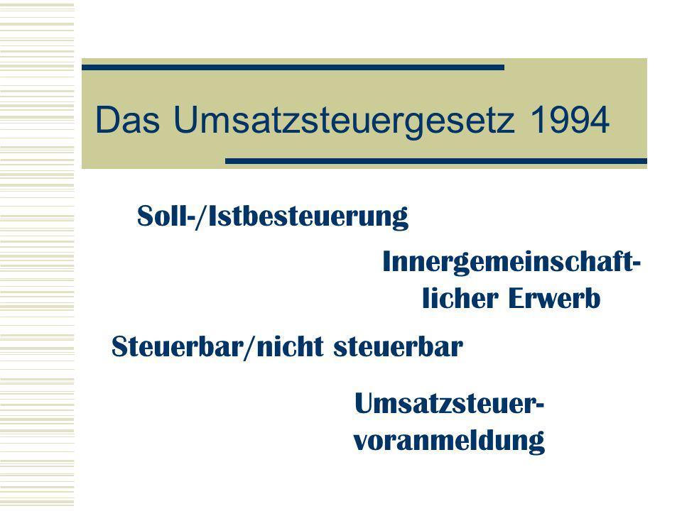 Das Umsatzsteuergesetz 1994