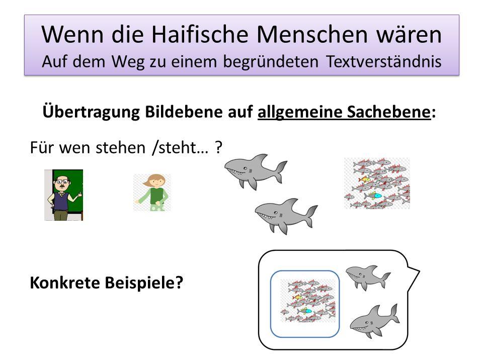 Wenn die Haifische Menschen wären Auf dem Weg zu einem begründeten Textverständnis