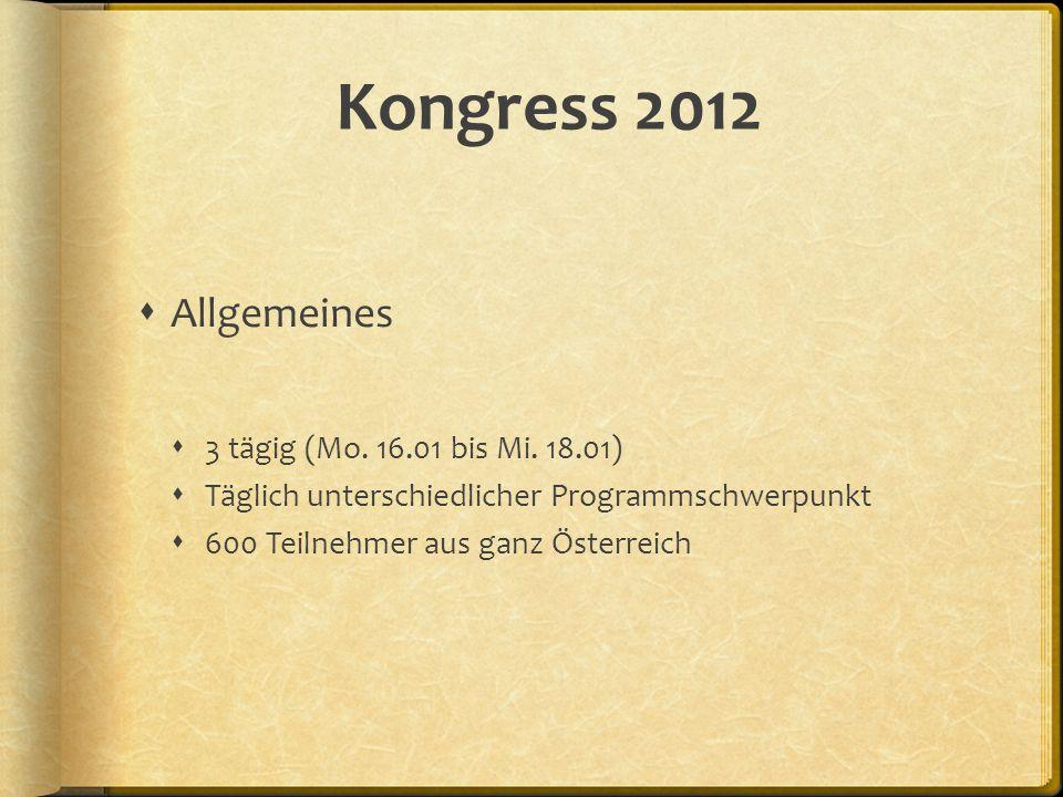 Kongress 2012 Allgemeines 3 tägig (Mo. 16.01 bis Mi. 18.01)