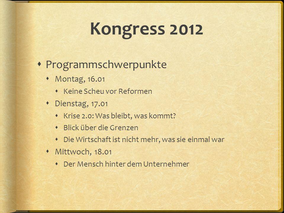 Kongress 2012 Programmschwerpunkte Montag, 16.01 Dienstag, 17.01