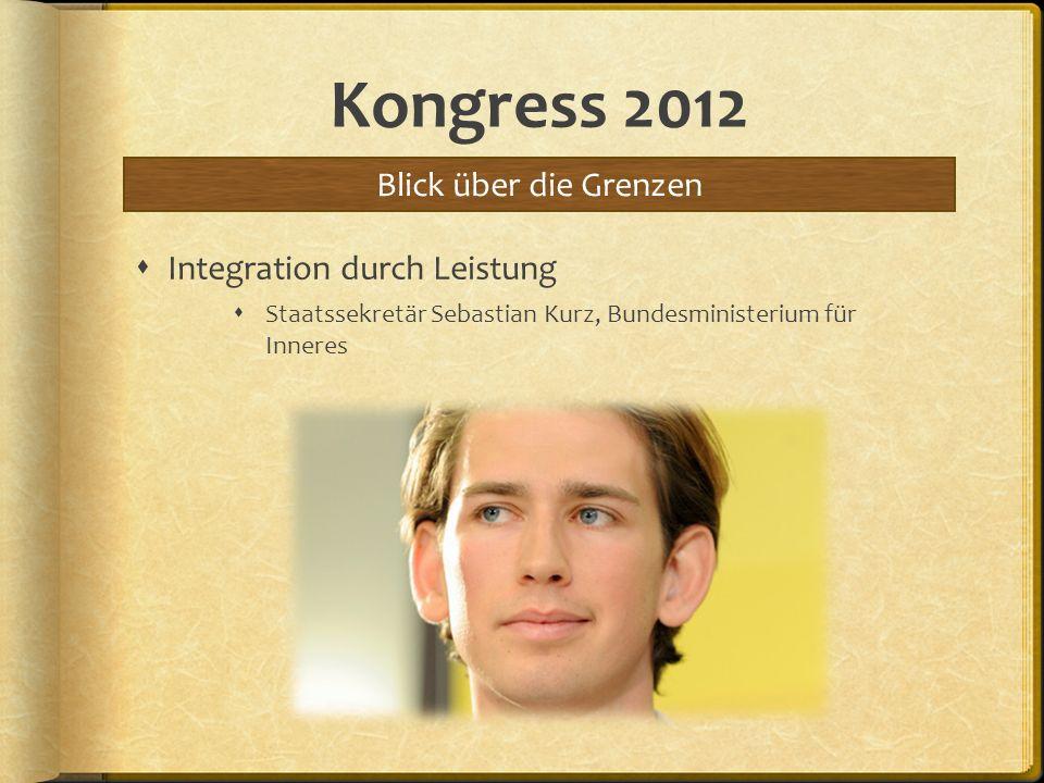 Kongress 2012 Blick über die Grenzen Integration durch Leistung