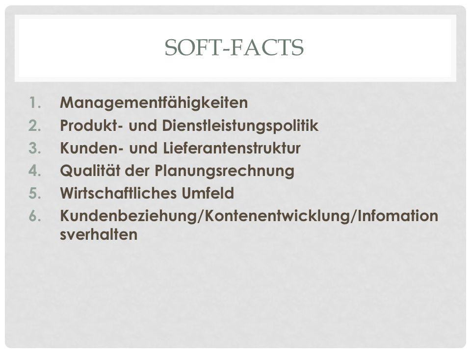 Soft-facts Managementfähigkeiten Produkt- und Dienstleistungspolitik