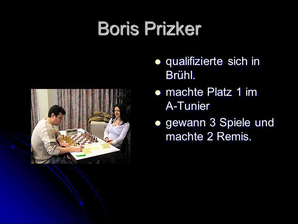 Boris Prizker qualifizierte sich in Brühl. machte Platz 1 im A-Tunier