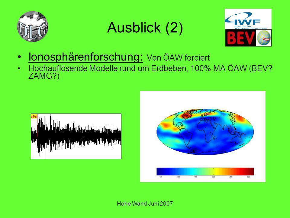 Ausblick (2) Ionosphärenforschung: Von ÖAW forciert