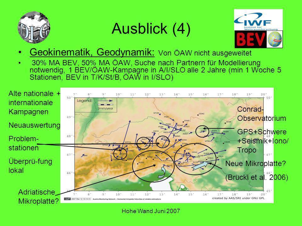 Ausblick (4) Geokinematik, Geodynamik: Von ÖAW nicht ausgeweitet