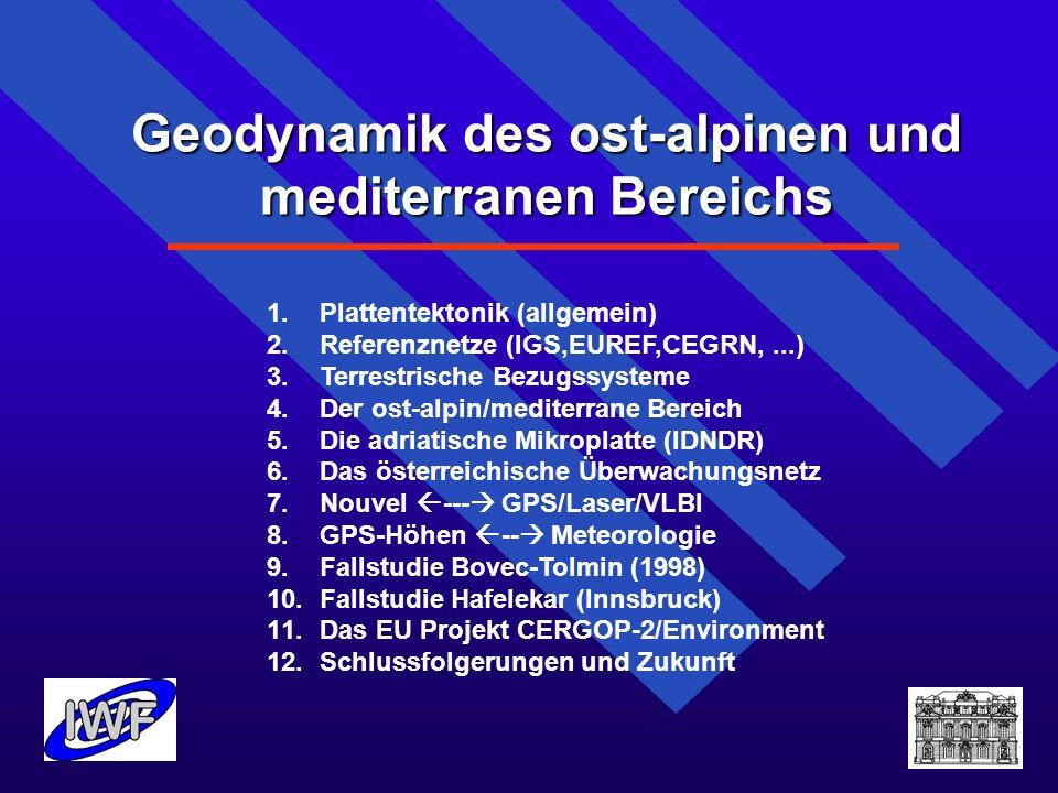 Geodynamik des ost-alpinen und mediterranen Bereichs