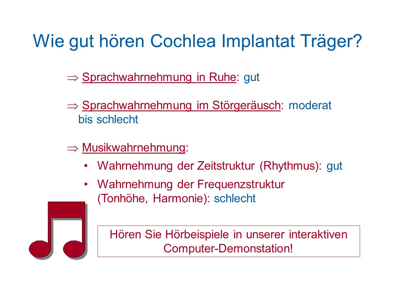 Wie gut hören Cochlea Implantat Träger