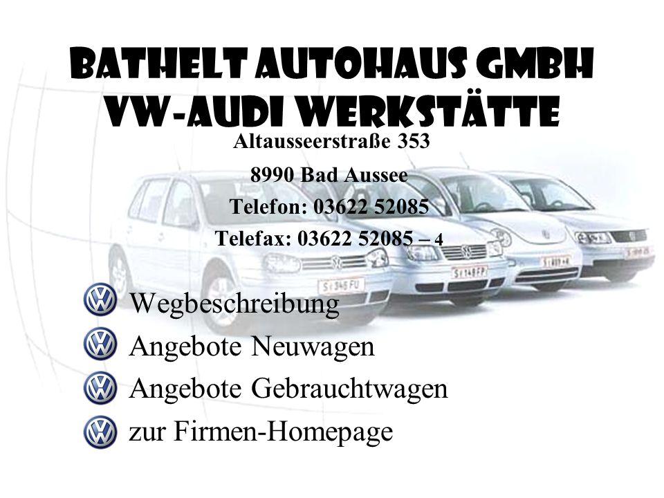 Bathelt Autohaus GmbH VW-AUDI Werkstätte