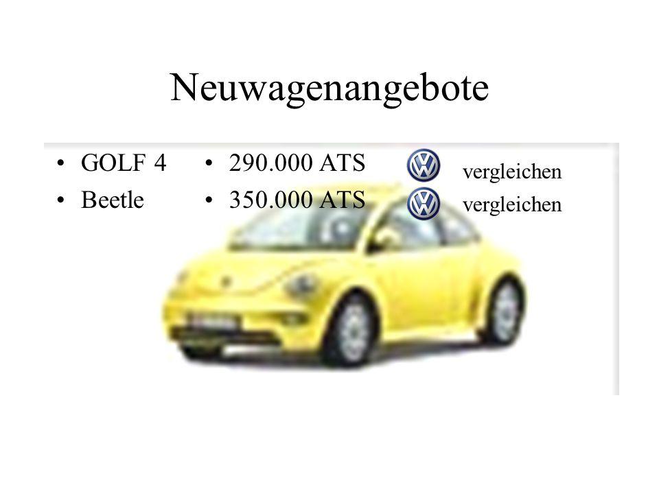 Neuwagenangebote GOLF 4 Beetle 290.000 ATS 350.000 ATS vergleichen