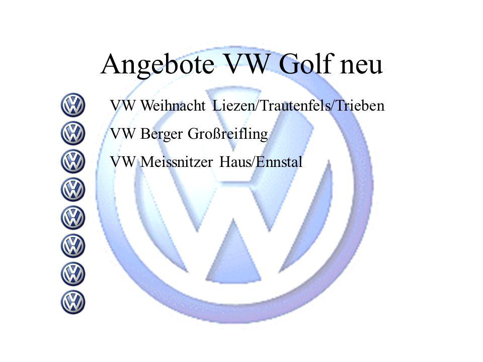 Angebote VW Golf neu VW Weihnacht Liezen/Trautenfels/Trieben
