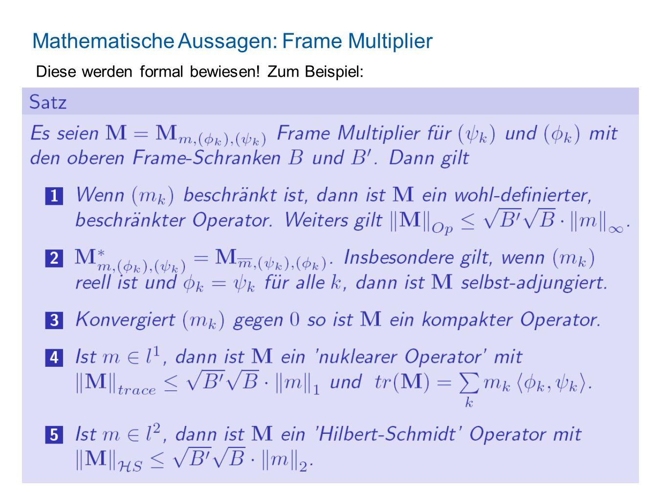 Mathematische Aussagen: Frame Multiplier