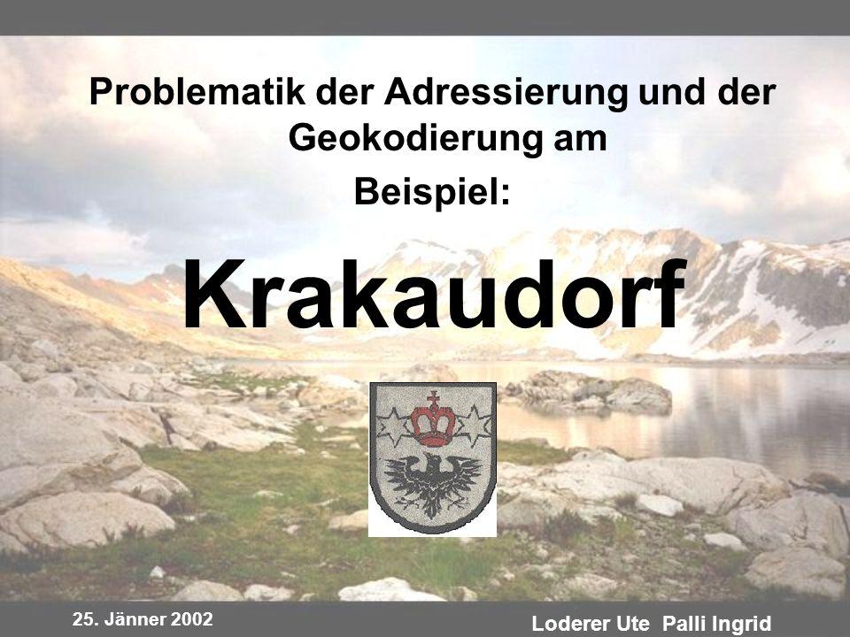 Krakaudorf Problematik der Adressierung und der Geokodierung am