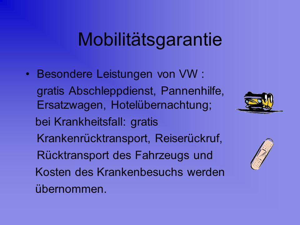 Mobilitätsgarantie Besondere Leistungen von VW :