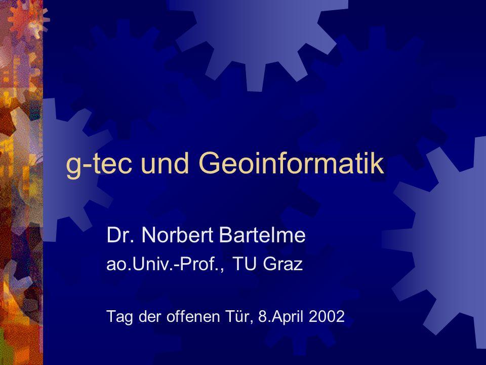 g-tec und Geoinformatik