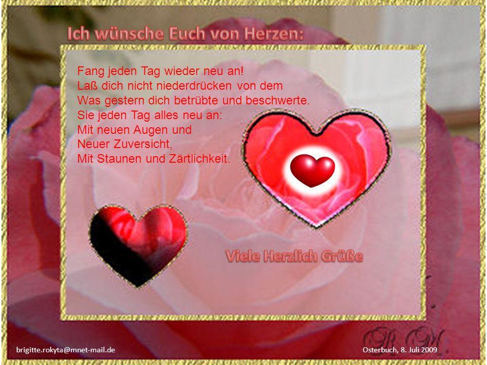 Ich wünsche Euch von Herzen: