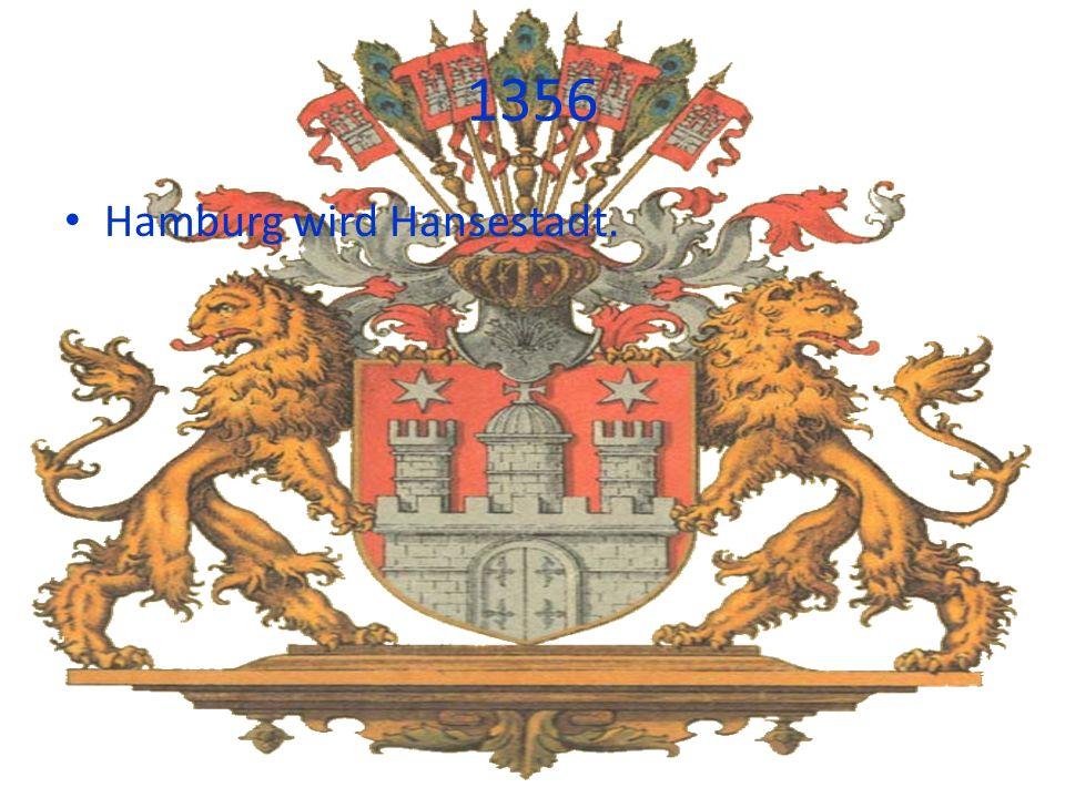 1356 Hamburg wird Hansestadt.