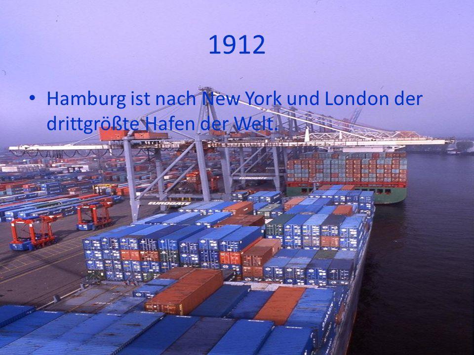 1912 Hamburg ist nach New York und London der drittgrößte Hafen der Welt.