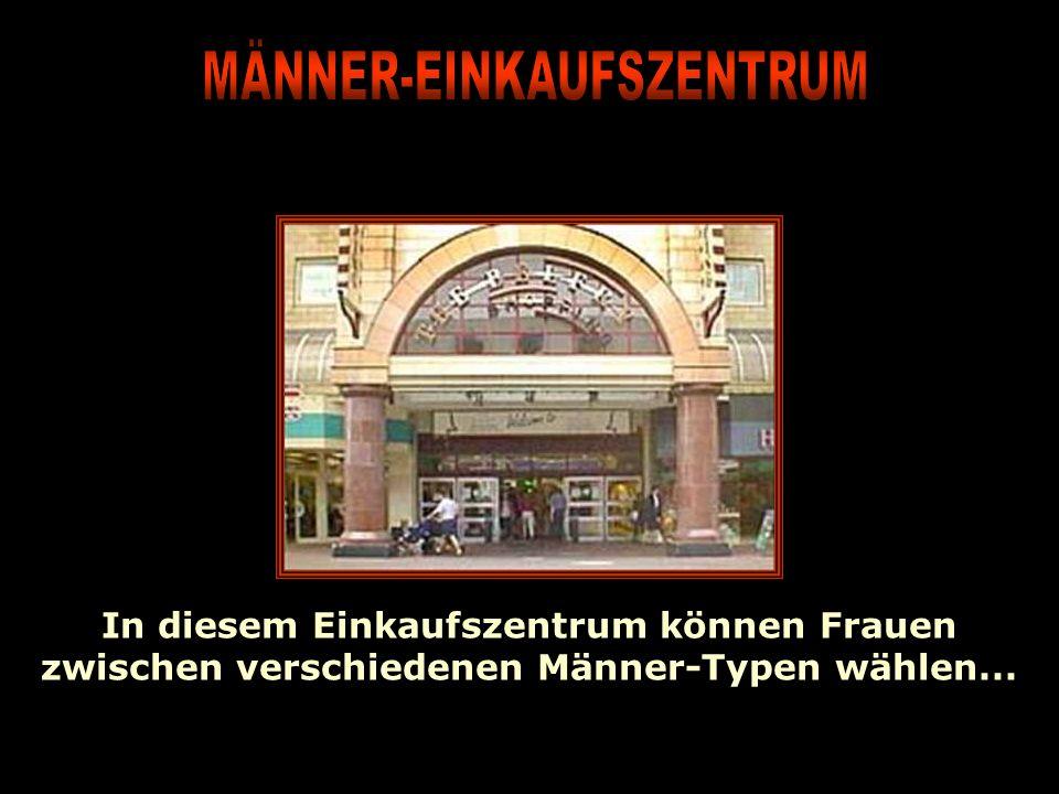 MÄNNER-EINKAUFSZENTRUM